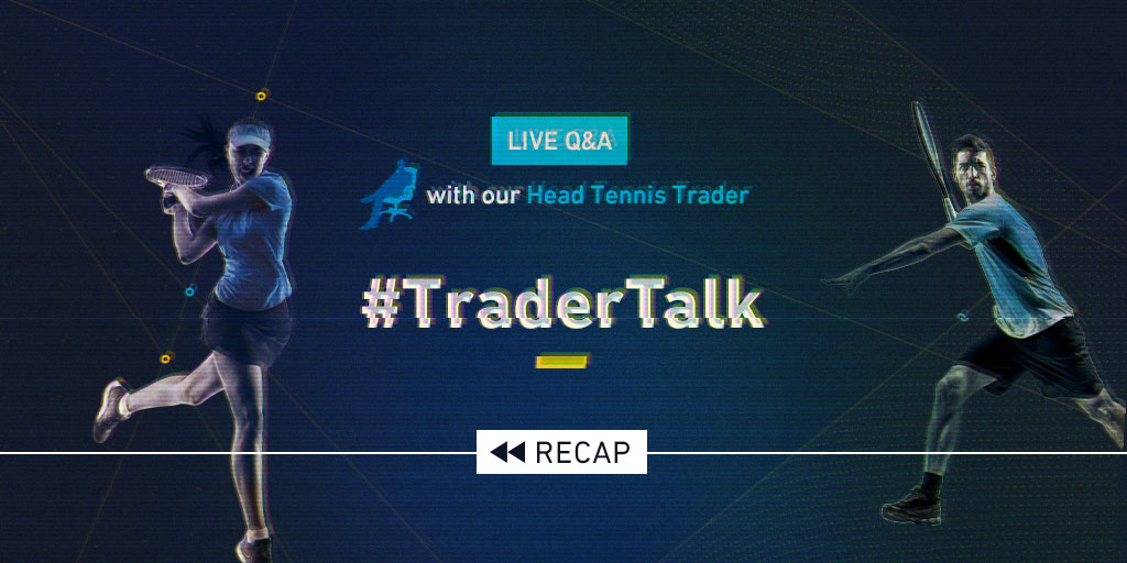 A summary of a live Q&A with our Head Tennis Trader