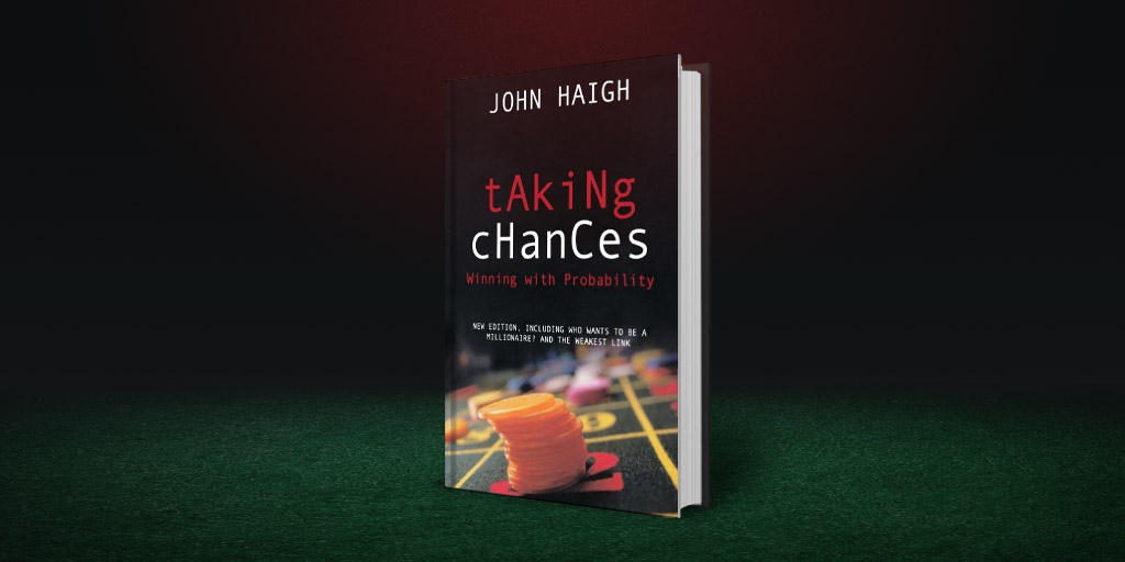 Taking Chances - The role of probability in everyday life