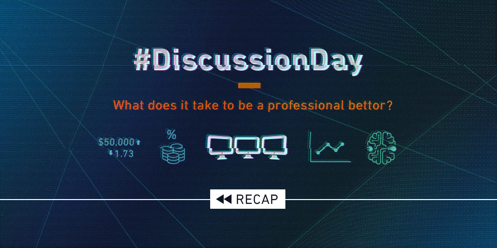 How to be a professional bettor - Discussion Day highlights