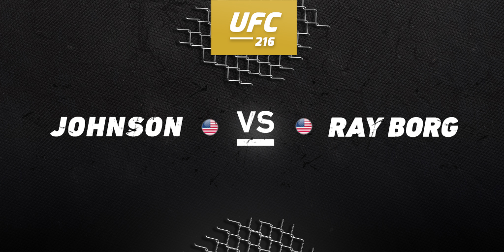 UFC 216: Johnson vs. Borg betting preview