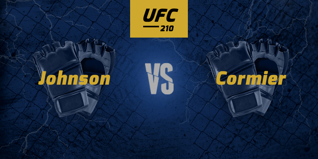 UFC 210: Johnson vs. Cormier betting predictions