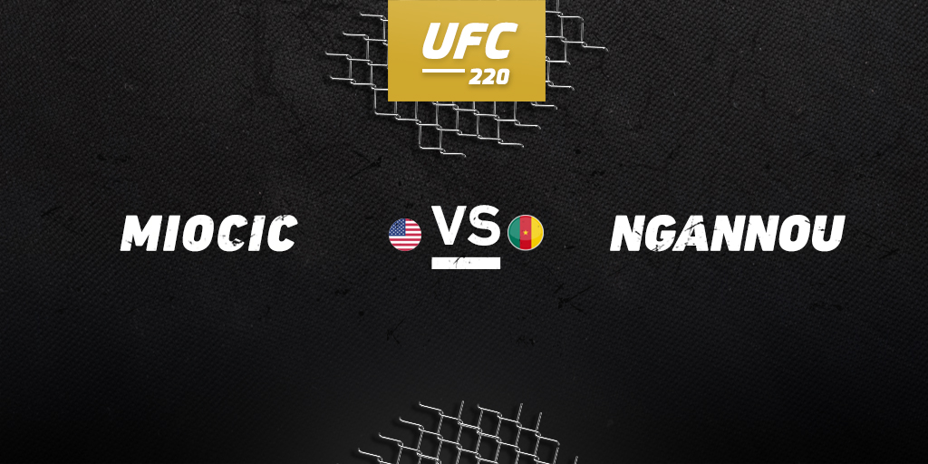 UFC 220: Miocic vs. Ngannou betting preview