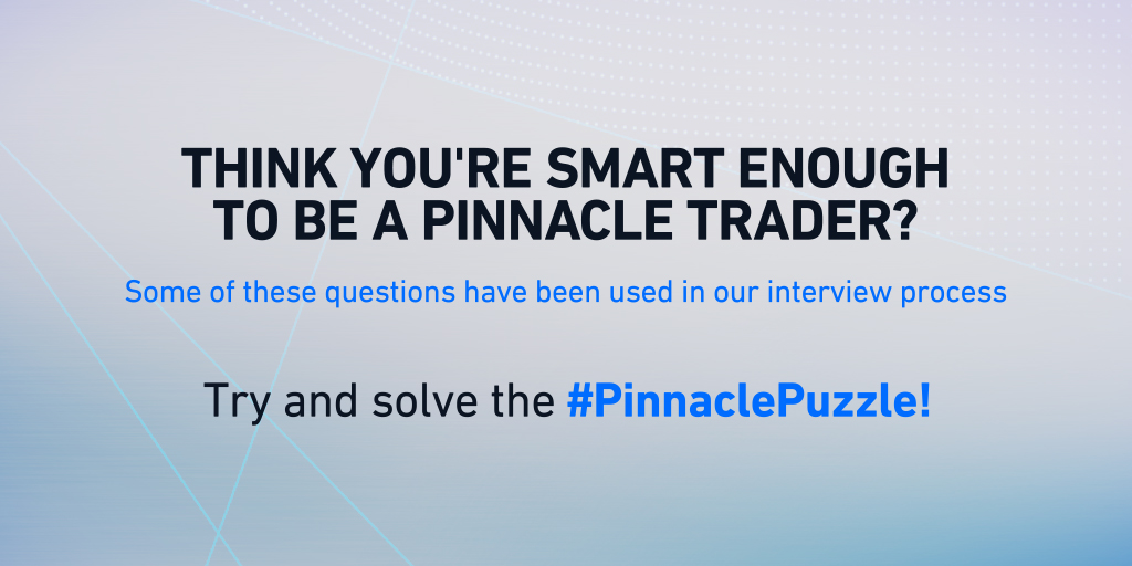 Pinnacle Puzzle: Are you smart enough to be a Trader?