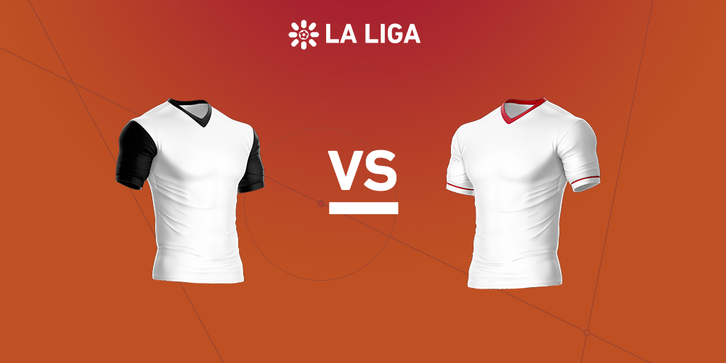 La Liga preview: Valencia vs. Sevilla