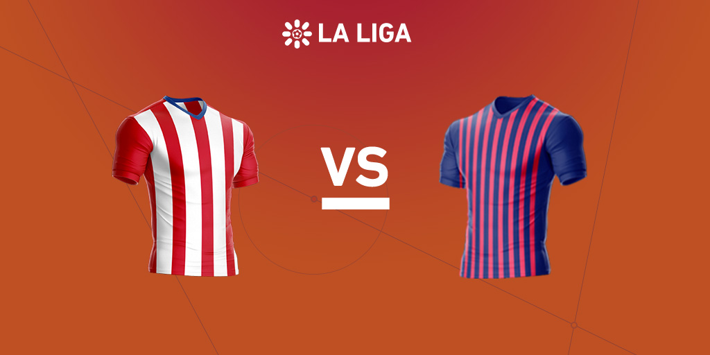 La Liga preview: Atletico Madrid vs. Barcelona