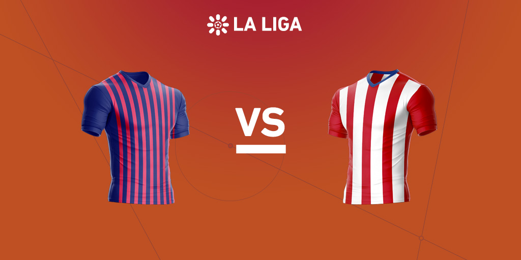 La Liga preview: Barcelona vs. Atletico Madrid
