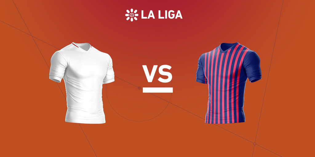 La Liga preview: Sevilla vs. Barcelona