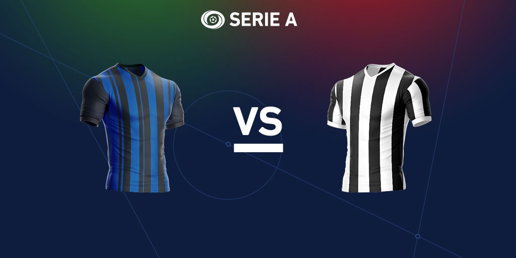 Serie A preview: Inter Milan vs Juventus
