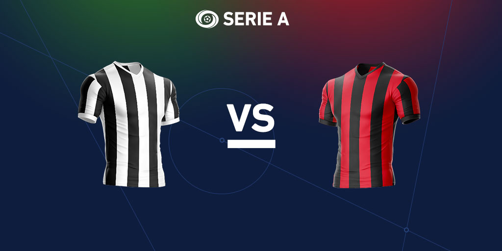 Serie A preview: Juventus vs. AC Milan