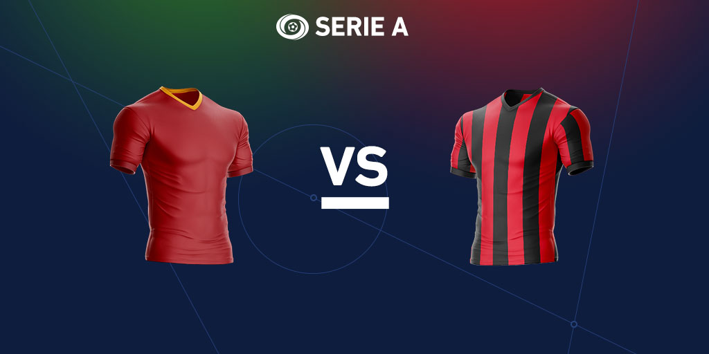 Serie A preview: As Roma vs. AC Milan