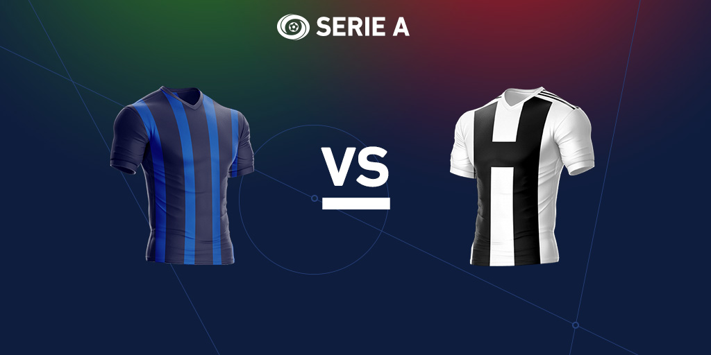 Serie A Preview: Inter Milan vs. Juventus