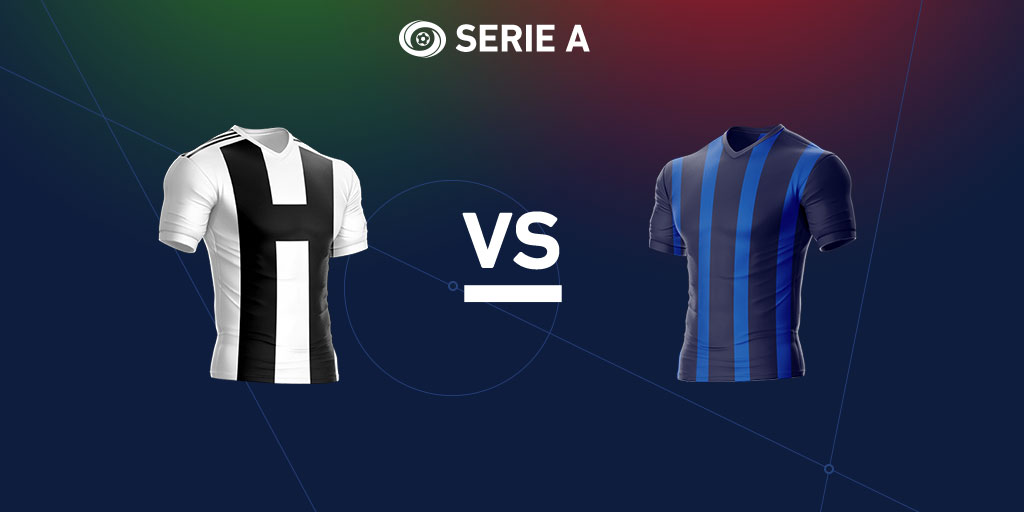 Serie A Preview: Juventus vs. Inter Milan