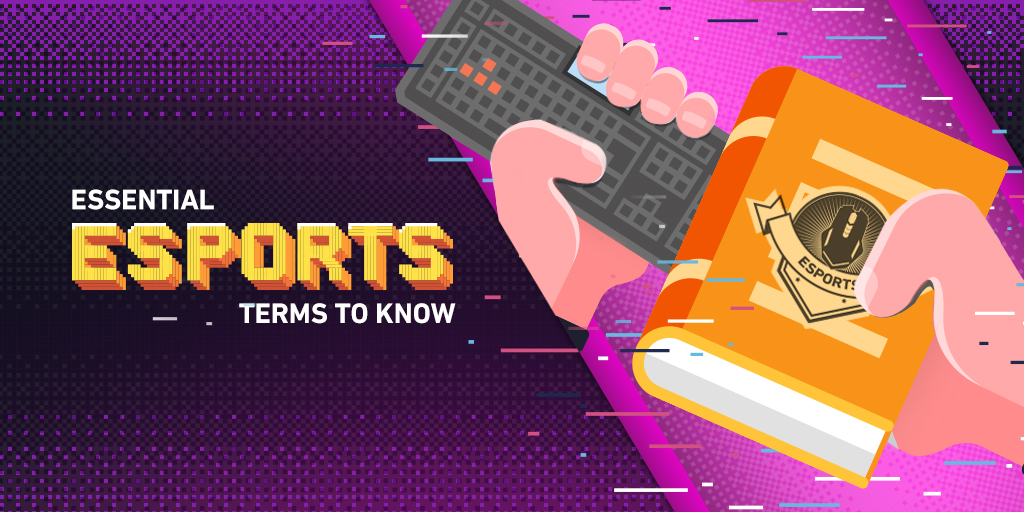 Essential esports terms to know