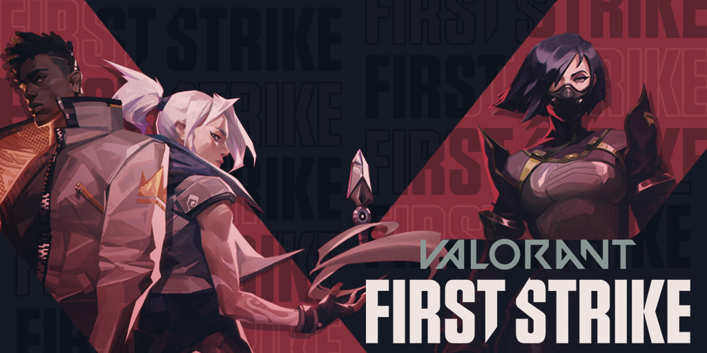 VALORANT First strike preview