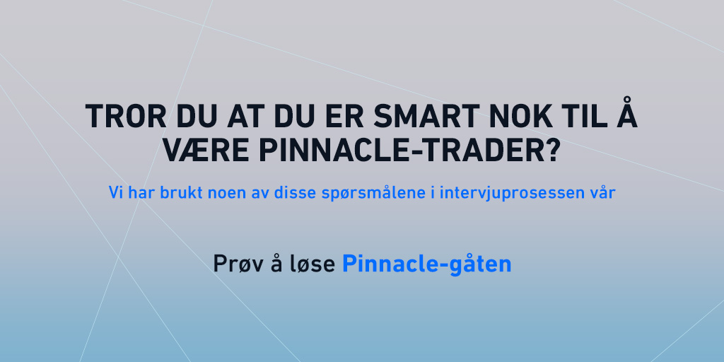 Pinnacle-gåten: Er du smart nok til å være trader?